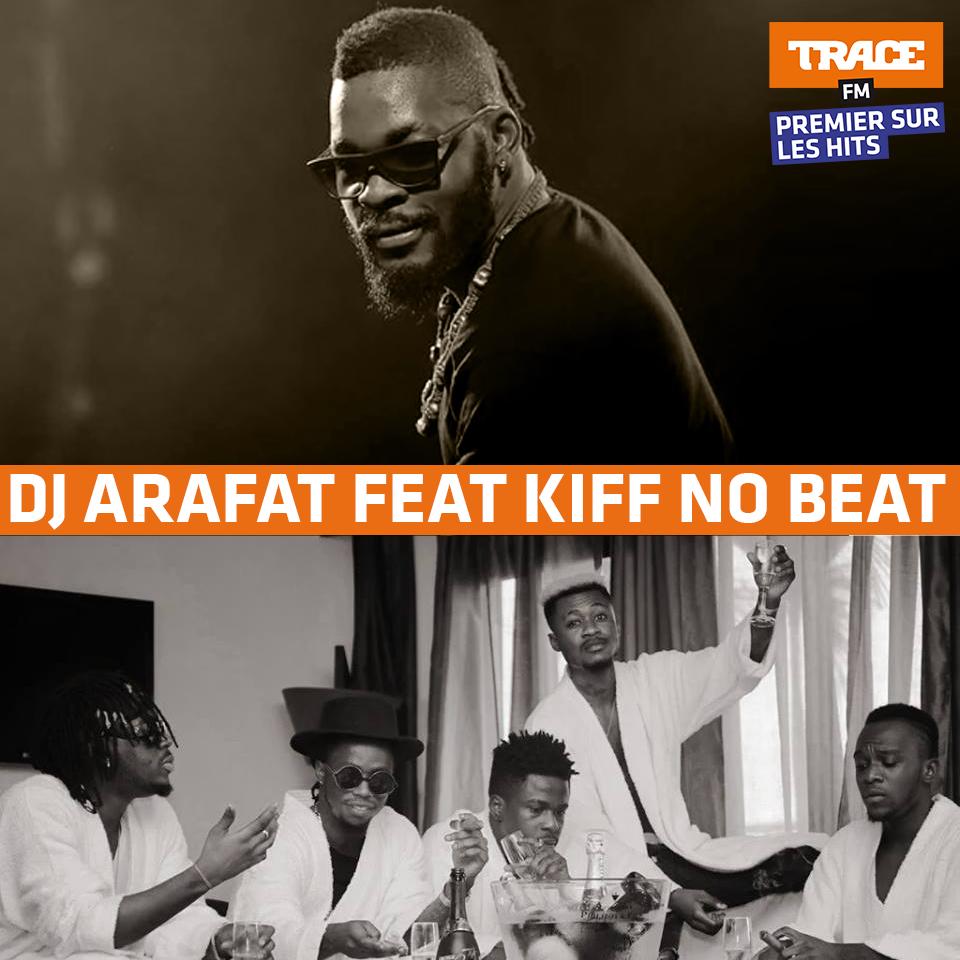 DJ ARAFAT FT KIFF